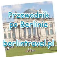 Przewodnik po Berlinie - zabytki i atrakcje